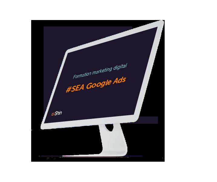 Formation marketing digital : SEA Google Ads